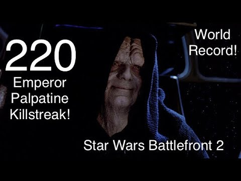 Emperor Palpatine 220 Killstreak!!! WORLD RECORD!(281 Eliminations) Star Wars Battlefront 2
