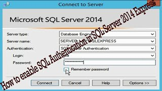 How to enable SQL Authentication in SQL Server 2014 Express