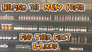 Selecting your First E-Liquid, (must watch for new vapers!) Kicking Butts!