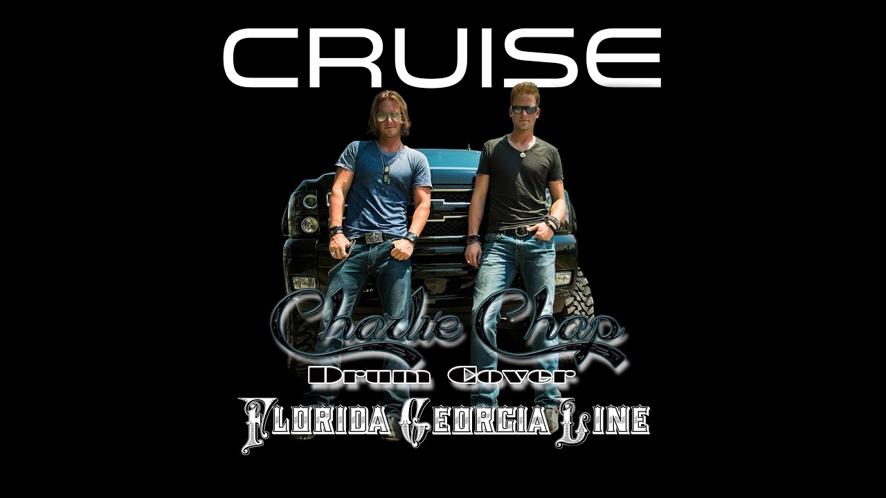 Florida Georgia Line Quot Cruise Quot Drum Remix Youtube