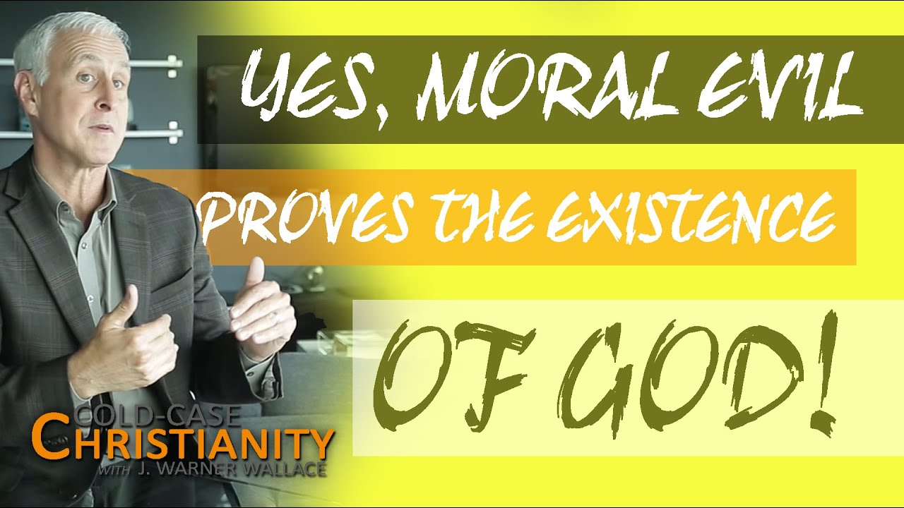 Why Moral Evil Does Not Disprove the Existence of God