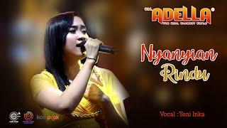 Nyanyian Rindu Cover Yeni Inka Live Om Adella Duwek Buter Kwanyar Bangkalan MP3