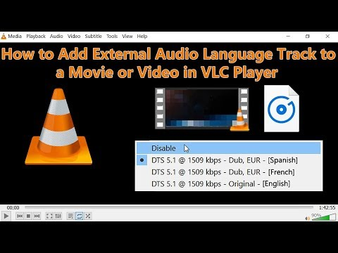How To Add External Audio Language Track To A Video Or Movie In VLC Player