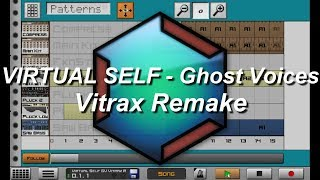 Virtual Self - Ghost Voices (Vitrax Remake) + Caustic File DL