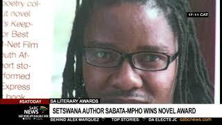 SA literary awards   Setswana author Sabata-Mpho wins novel award