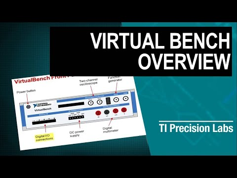 TI Precision Labs - Op Amps: National Instruments VirtualBench Overview
