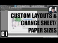 AutoCAD How to Create Custom Layouts and Change Sheet Sizes
