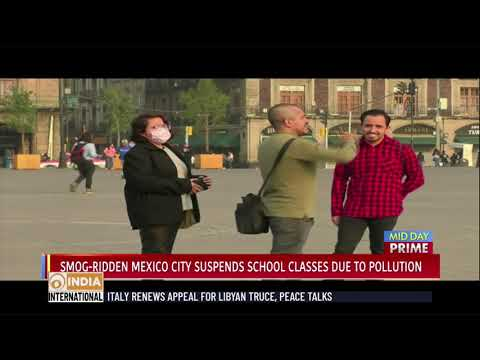 Smog-ridden Mexico city suspends school classes due to pollution