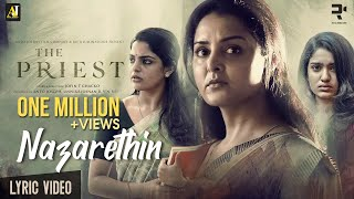 Nazarethin Lyric Video | The Priest | Mammootty | Manju Warrier | Rahul Raj | Jofin T Chacko