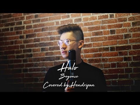 Halo - Beyonce ( Male Version ) covered by Hendripan