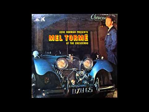 """Lover Come Back to Me"" - Mel Tormé"