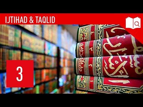 3. Was ist Taqlid?