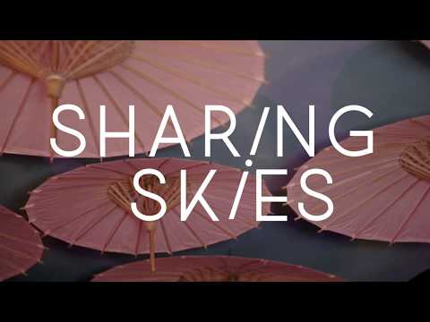 "Sharing Skies: ""For Everything"" (#1 - Sun Space)"