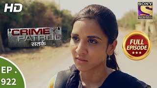 Crime Patrol Satark - Ep 922 - Full Episode - 26th May, 2018