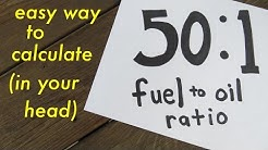 50:1 Fuel to oil ratio ● easy way to calculate