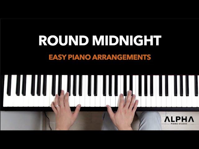 Round Midnight (Jazz Ballad) - Easy Piano Arrangement (Level: High-Beginner to Low-Intermediate)