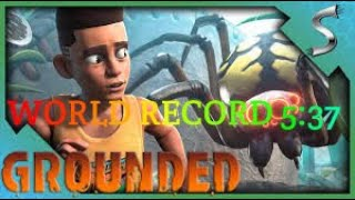 (5:37) Grounded World Record Speed Run Any%