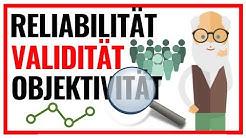 Reliabilität, Validität & Objektivität | Die 3 Gütekriterien einfach erklärt 📊