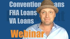 Real Estate exam webinar - Conventional, FHA & Va loans