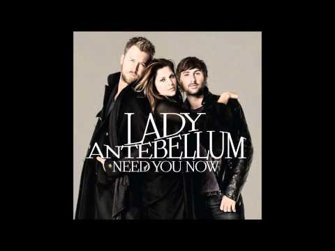 Lady Antebellum - Need You Now (audio)