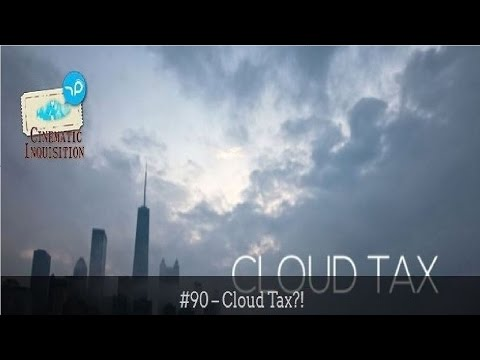 Cinematic Inquisition #90 - Cloud Tax?!