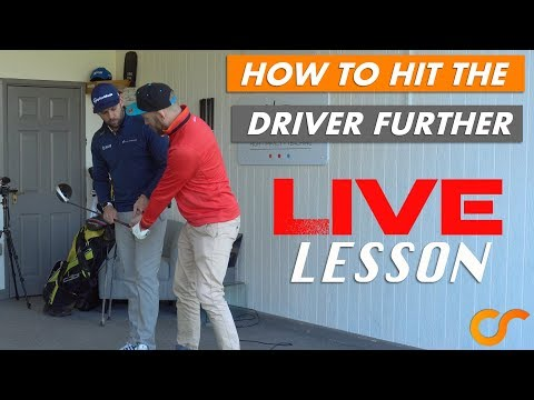 HOW TO HIT THE DRIVER FARTHER – LIVE LESSON