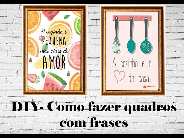 DIY- COMO FAZER QUADROS COM FRASES PINTEREST