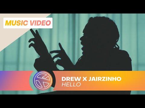 >DREW X JAIRZINHO – HELLO (PROD. JESPY)