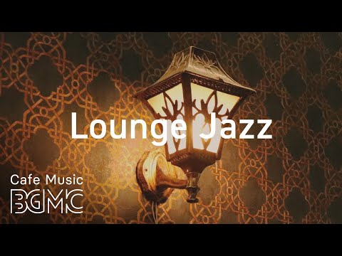 Lounge Jazz - Luxury Jazz for Pleasant Evening - Night Saxophone Chill Out Music