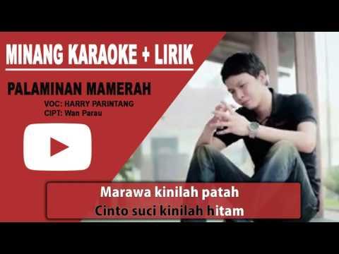 Harry Parintang - Palaminan Mamerah Karaoke