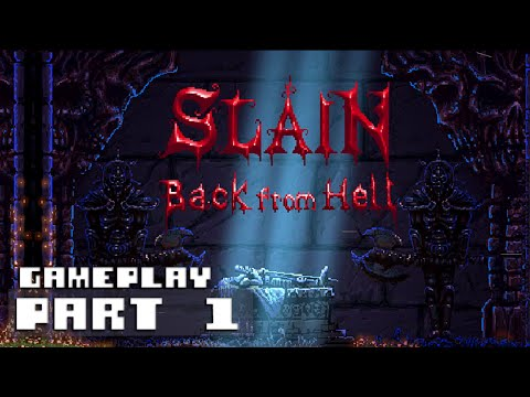 Slain: Back from Hell - Gameplay Part 1