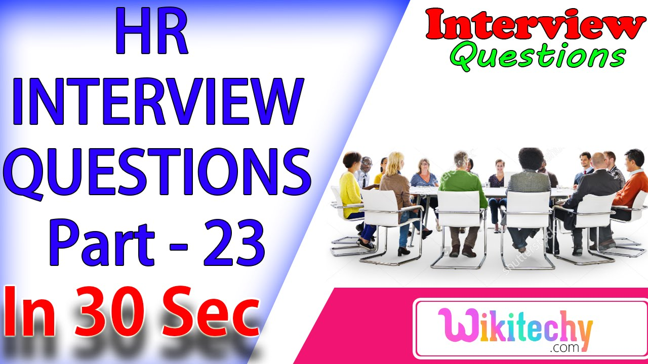 are you planning for further studies top interview are you planning for further studies 23 top 10 interview questions and answers for hr wikitechy interview tips