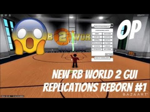 NEW RB WORLD 2 GUI [REPLICATIONS  REBORN](AIMBOT,STAT-CHANGE,AUTO-WIN)|UPDATES EVERY WEEK