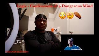 Logic - Confessions of a Dangerous Mind(REACTION)