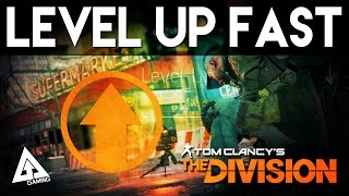 The Division How to Level Up Fast