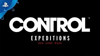 Control | Expeditions trailer | PS4