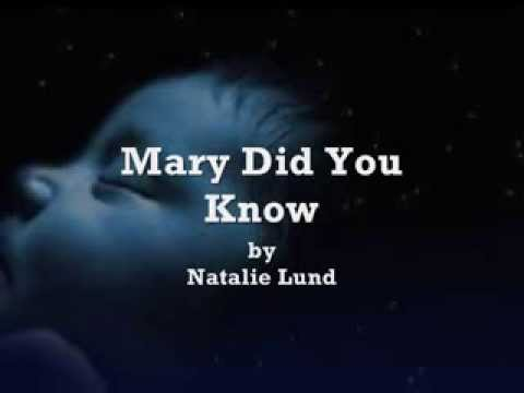 Mary Did You Know  Natalie Lund Lyrics