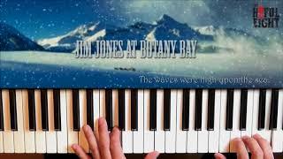 Jim Jones At Botany Bay Piano Cover