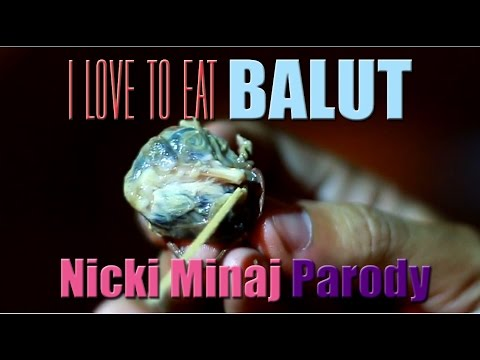 Anaconda (Filipino Nicki Minaj Parody) | I Love to Eat Balut