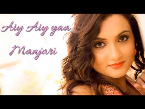Aiy Aiy yaa - Manjari II HINDI ROCK II VIDEO