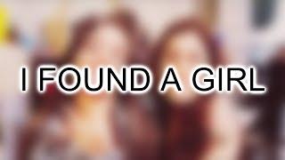 I Found A Girl || Camren || Sub.Español