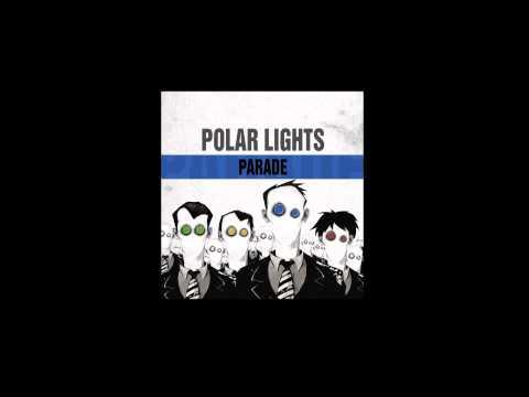 Polar Lights - Parade