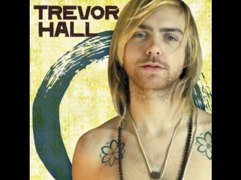 trevor hall who you gonna turn to
