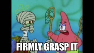 Firmly Grasp It (Spongebob Beat) BIBBV2 TreyLouD