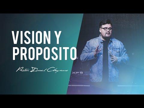 Visión y Propósito -Pastor Israel Chaparro