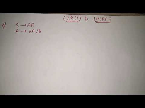 18. CLR(1) and LALR(1) parsing solved example | canonical collection of LR(1) items