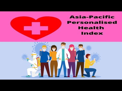 Asia Pacific Personalised Helath Index Report