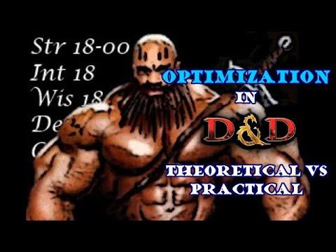 Optimization in D&D: Theoretical vs Practical
