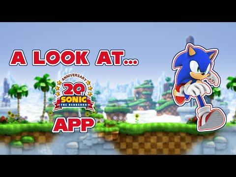 A Look At... - The Sonic 20th Anniversary App