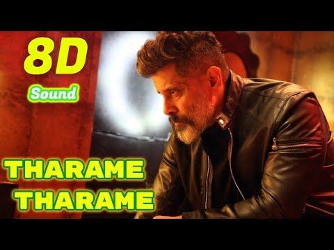 tharame-tharame-|-kadaram-kondan-|-8d-audio-songs-hd-quality-|-use-headphones-|-vikram